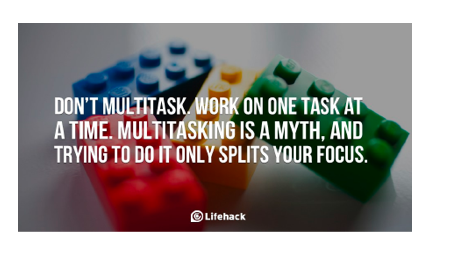 don't multitask, you can't